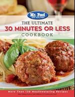 The Ultimate 30 Minutes or Less Cookbook (The Ultimate Cookbook Series)