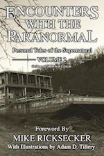 Encounters with the Paranormal