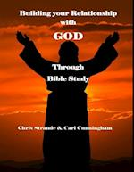 Building Your Relationship With God Through Bible Study
