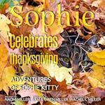 Sophie Celebrates Thanksgiving