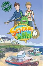 The Adventures of Seymour & Hau (Adventures of Seymour Hau, nr. 2)