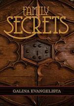 Family Secrets af Galina Evangelista