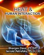 Heat and Human Interaction