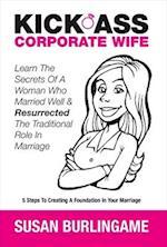 Kick-Ass Corporate Wife (Kick Ass Corporate Wife, nr. 1)