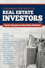 Conversations with Top Real Estate Investors Vol 1