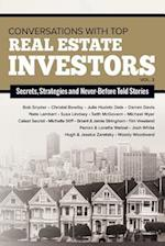 Conversations with Top Real Estate Investors Vol 2