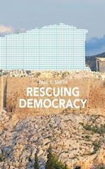 Rescuing Democracy