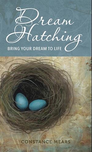 Bog, hardback Dream Hatching af Constance Mears