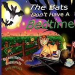 The Bats Don't Have a Bedtime (Lionsmane Kids, nr. 1)
