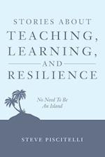 Stories about Teaching, Learning, and Resilience