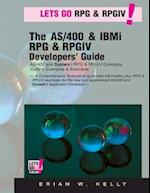 The AS/400 & IBM I RPG & Rpgiv Programming Guide