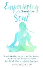 Empowering the Sensitive Soul