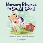Nursery Rhymes for Social Good