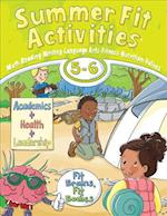 Summer Fit Activities, Fifth to Sixth Grade (Summer Fit Activities)