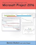 Practical Project Management with Microsoft Project 2016