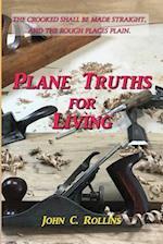 Plane Truths for Living