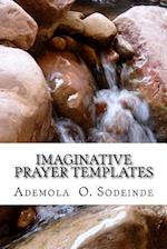 Imaginative Prayer Templates