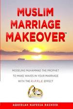 Muslim Marriage Makeover