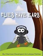 Flies Have Ears