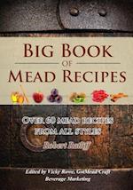 Big Book of Mead Recipes