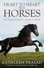 Heart to Heart with Horses