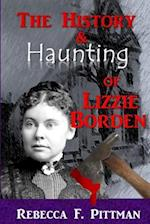 The History and Haunting of Lizzie Borden
