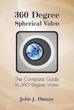 360 Degree Spherical Video
