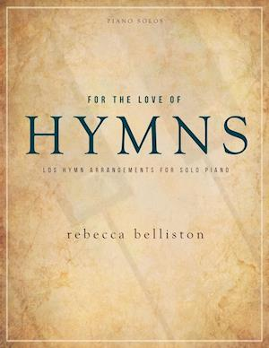 For the Love of Hymns