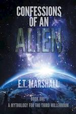 Confessions of an Alien (Mythology for the Third Millennium, nr. 1)