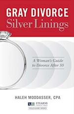 Gray Divorce, Silver Linings (Stearns Financial Group Field Guide)