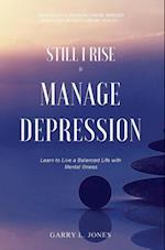Still I Rise & Manage Depression