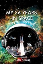 My 36 Years in Space
