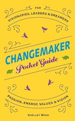 Changemaker Pocket Guide (Changemaker, nr. 1)
