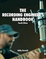 The Recording Engineer's Handbook 4th Edition
