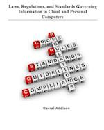 Laws, Regulations, and Standards Governing Information in Cloud and Personal Computers