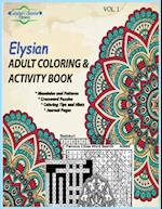 Elysian Adult Coloring & Activity Book (Volume, nr. 1)