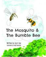 The Mosquito & the Bumble Bee