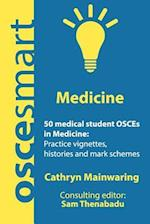 Oscesmart - 50 Medical Student Osces in Medicine