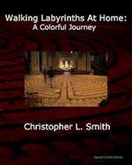 Walking Labyrinths at Home