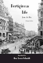 Vertiginous Life: Bilingual Edition