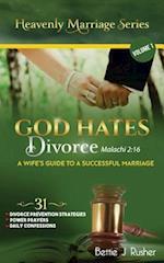 God Hates Divorce Malachi 2