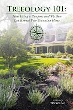 Treeology 101: How Using a Compass and The Sun Can Reveal Your Stunning Home