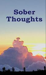 Sober Thoughts: A Daily Reader for Those that Suffer from the Disease of Addiction.