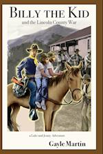 Billy the Kid and the Lincoln County War (Luke and Jenny Series of Historical Novels, nr. 2)