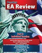 PassKey EA Review Part 1: Individual Taxation: IRS Enrolled Agent Exam Study Guide 2017-2018 Edition