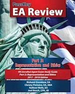 PassKey EA Review, Part 3: Representation and Ethics, IRS Enrolled Agent Exam Study Guide 2017-2018 Edition