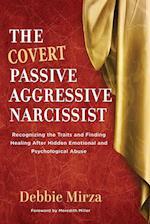The Covert Passive-Aggressive Narcissist