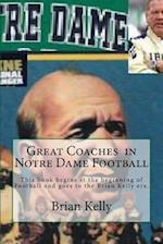 Great Coaches in Notre Dame Football