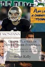 Great Players in Notre Dame Football
