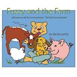 Fuzzy and the Farm: Life Lessons on the Ten Commandments